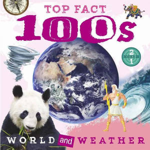Top Facts 100s World & Weather