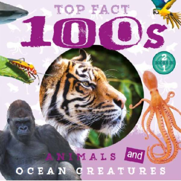 Top Facts 100s Animals & Ocean Creatures