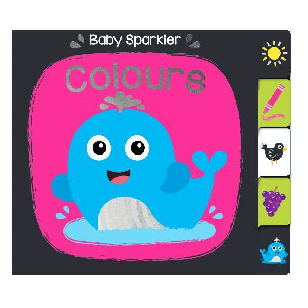 Baby Sparklers Colours Board Book