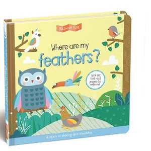 Where Are My Feathers Fold Out Fun Board Book