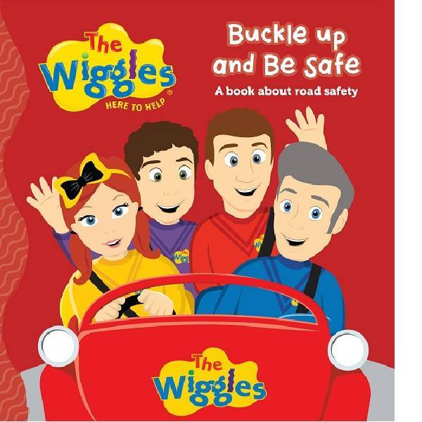The Wiggles Buckle up and Be Safe Board Book