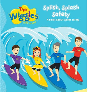 The Wiggles Splish Splash Safety Board Book