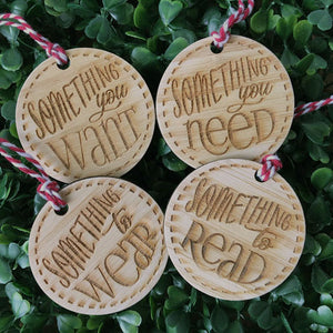 Want, Need, Wear, Read Round Tags