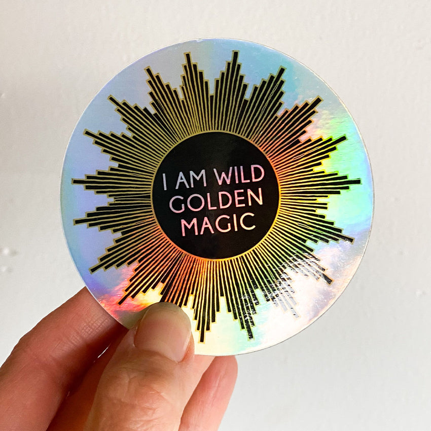 I am wild golden magic sticker