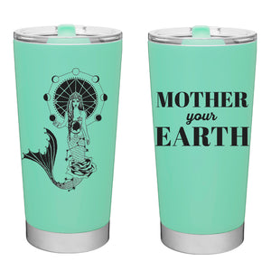 Mother your Earth Mermaid Mama hot and cold reusable tumbler drinakware