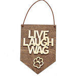 Live Laugh Wag - Dog Lover Gift - Live Laugh Wag - Dog Lover Gift - Home & Garden- Maroon Molly My BeezNest newborn