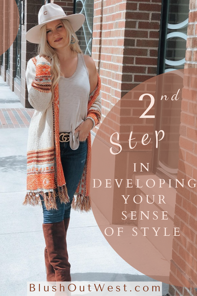 Second Step in Developing Your Sense Of Style - Being You