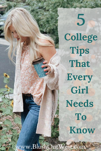 Wren's 5 College Tips That Every Girl Needs to Know