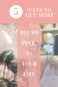 5 Ways to Get More Blush in Your Life