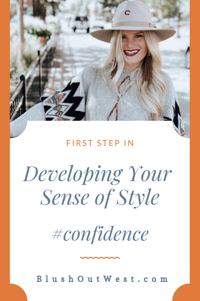 First Step in Developing Your Sense of Style - Confidence
