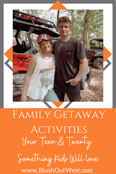 Family Getaway Activities Your Teen & Twenty Something Kids Will Love