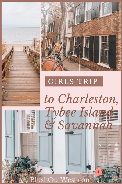All About My Girls Trip to South Carolina & Georgia
