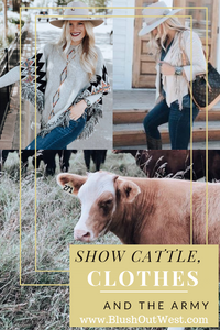 Show Cattle, Clothes and The Army