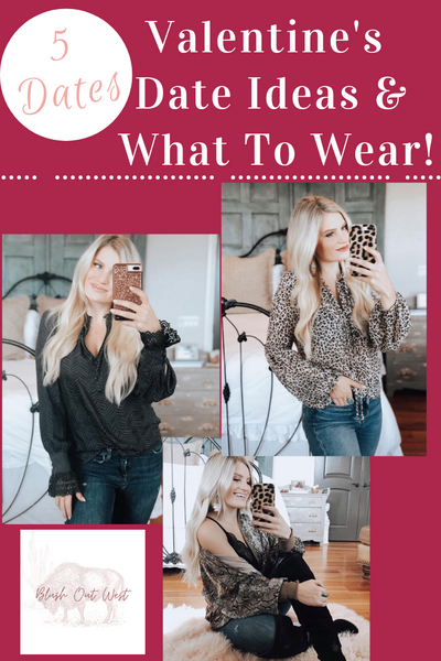 Valentine's Day Date Ideas & What To Wear