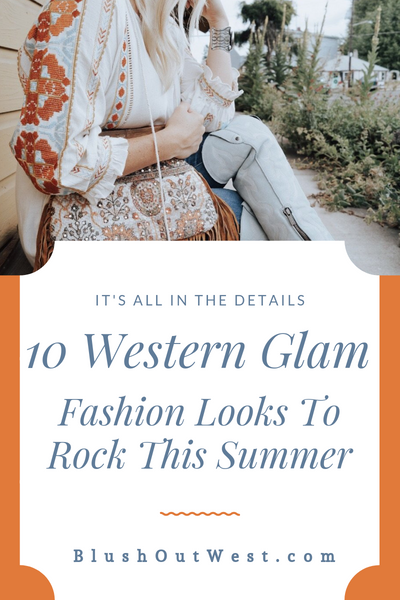 10 Great Western Glam Fashion Looks To Rock This Summer