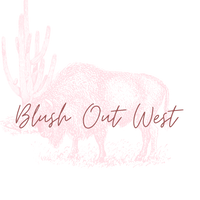 Blush Out West