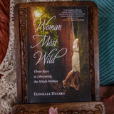 Woman Most Wild by Danielle Dulsky