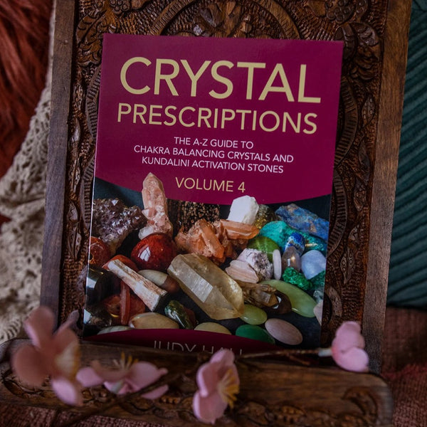 Crystal Prescriptions: The A-Z Guide To Chakra and Kundalini Awakening Crystals (vol 4) by Judy Hall