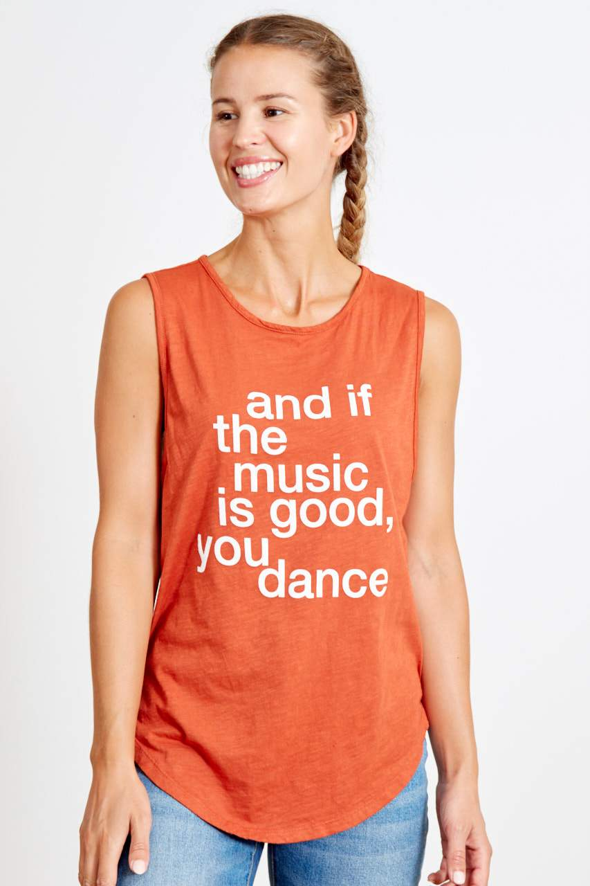and if the music is good, you dance Sassy Tank