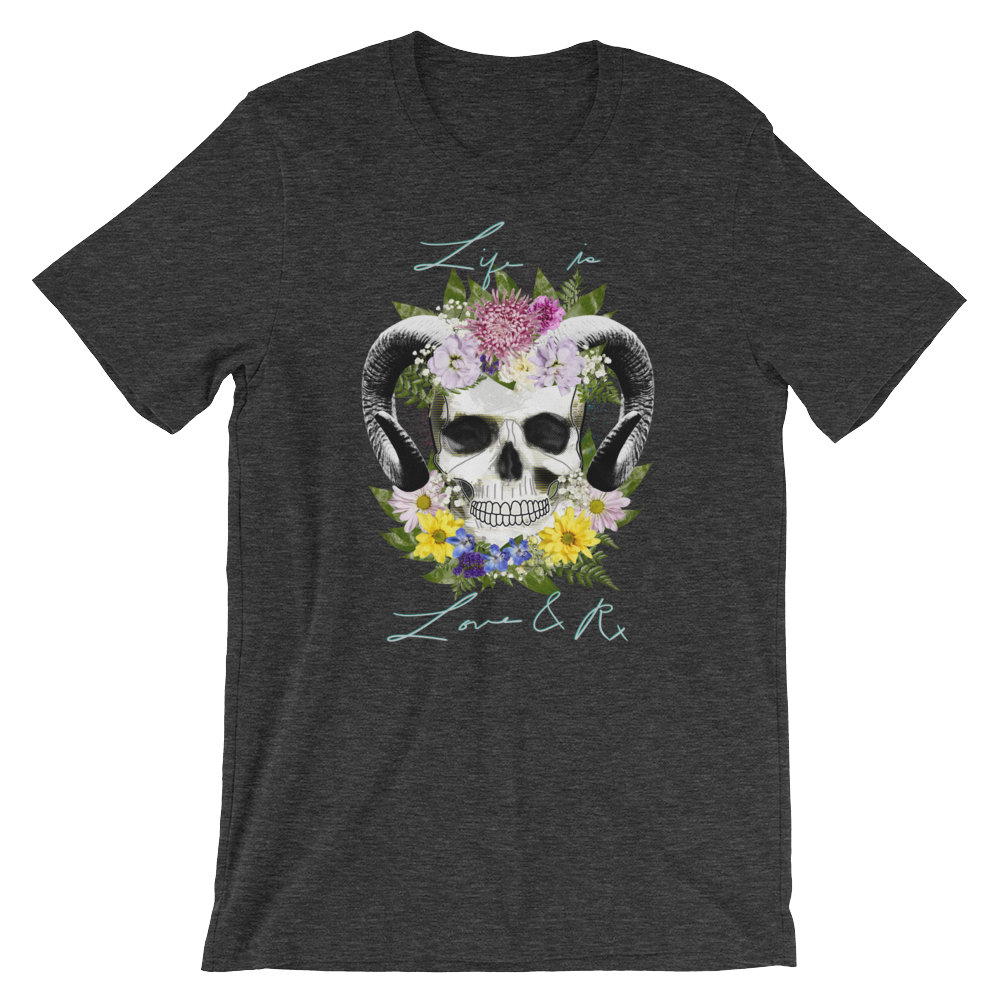 Love And Rx: Flower Ram Skull Life Is Love And Rx Short-Sleeve Unisex T-Shirt - Dark Grey Heather