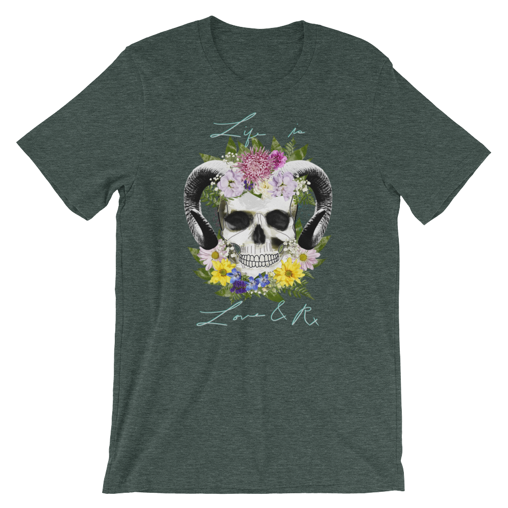 Love And Rx: Flower Ram Skull Life Is Love And Rx Short-Sleeve Unisex T-Shirt - Heather Forest