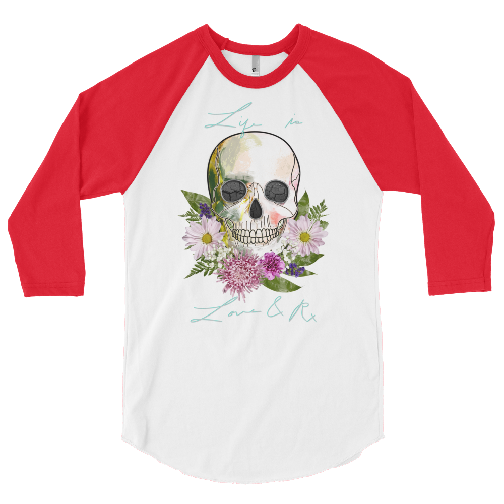 Love And Rx: Flower Skull Life Is Love And Rx 3/4 Sleeve Unisex Raglan Shirt - White W/ Red Sleeves