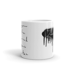 May Your Fate Be Determined By Your Character Love And Rx 11oz Mug