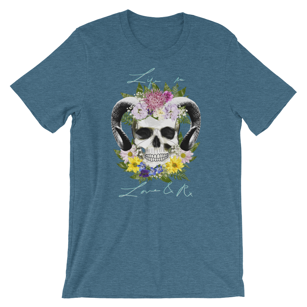 Love And Rx: Flower Ram Skull Life Is Love And Rx Short-Sleeve Unisex T-Shirt - Heather Deep Teal