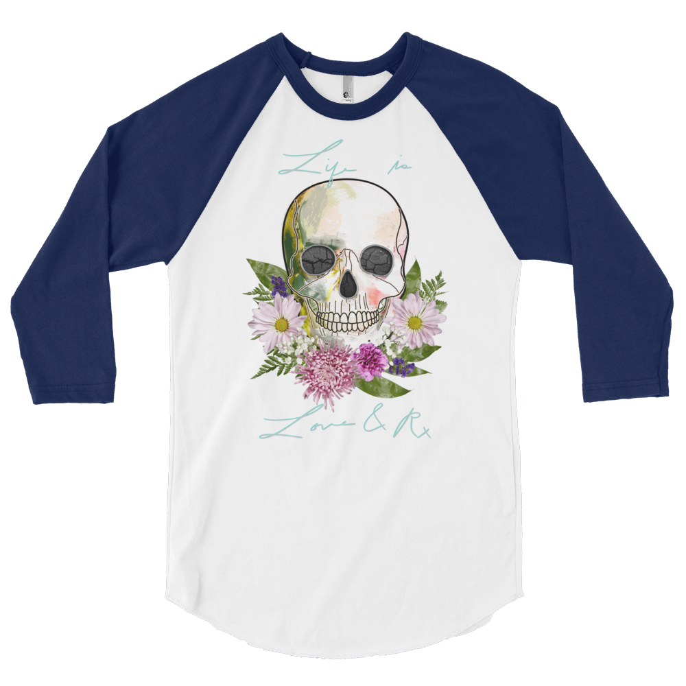 Love And Rx: Flower Skull Life Is Love And Rx 3/4 Sleeve Unisex Raglan Shirt - White W/ Navy Sleeves