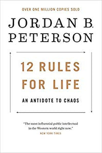 12 Rules for Life: An Antidote to Chaos - Kindle edition by Jordan B. Peterson. Politics & Social Sciences Kindle eBooks