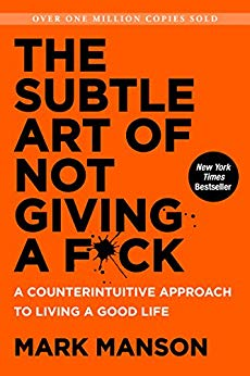 The Subtle Art of Not Giving a F*ck: A Counterintuitive Approach to Living a Good Life - Kindle edition by Mark Manson. Self-Help Kindle eBooks @ Amazon.com.