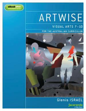 Artwise: for the Australian Curriculum