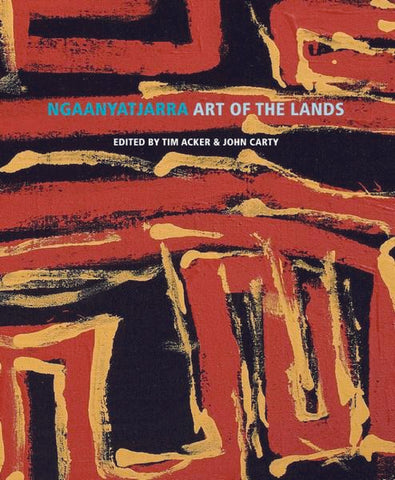 Ngaanyatjarra: Art of the Lands