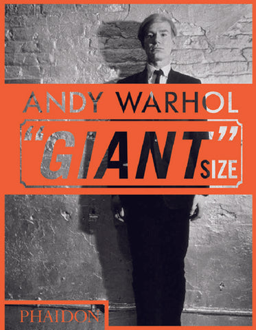 "Andy Warhol: ""Giant"" Size"