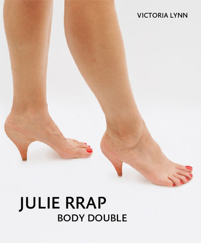 Julie Rrap: Body Double