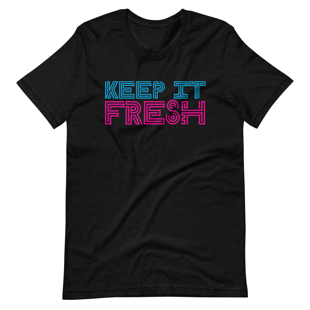 Keep it Fresh Short-Sleeve Unisex T-Shirt
