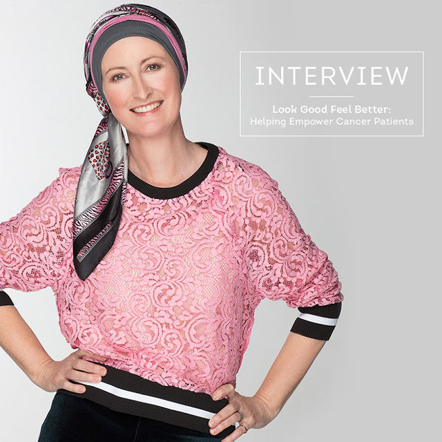 Look Good Feel Better: Helping Empower Cancer Patients