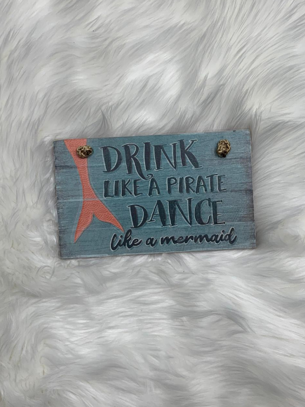 Drink like a pirate sign