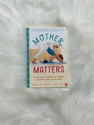 Mother Matters  Book