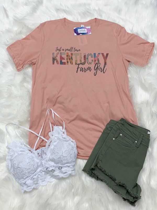 Just a small town KY Farm Girl Tee