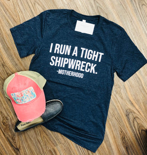 Shipwreck Motherhood Tee