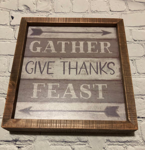 Gather, Give thanks, Feast Sign