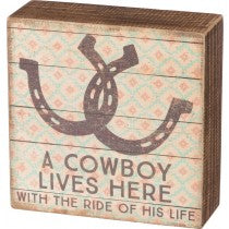 ~ * Cowboy Lives Here Box Sign