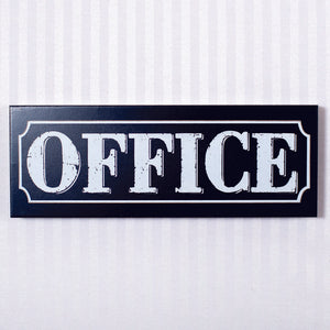 ~ * Wood Sign (Office) Black/White