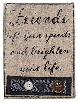 Friends Fabric Sign