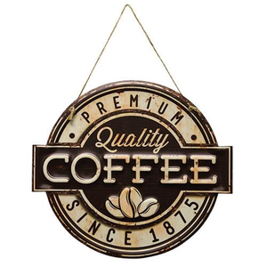 Quality Coffee 1875 Sign
