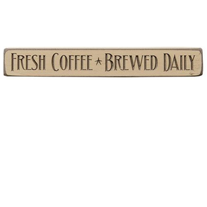 "-$$ Fresh Coffee Engraved Block, 12"" - The Weathered Loft LLC"