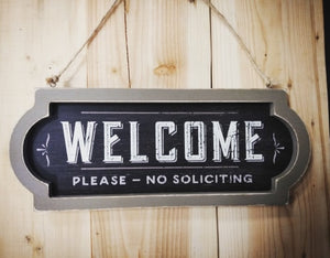 ~ * Welcome Please No Soliciting Wood Sign