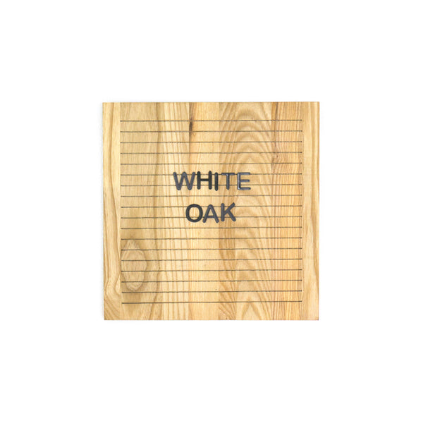 White Oak- Square Oak Letter Board