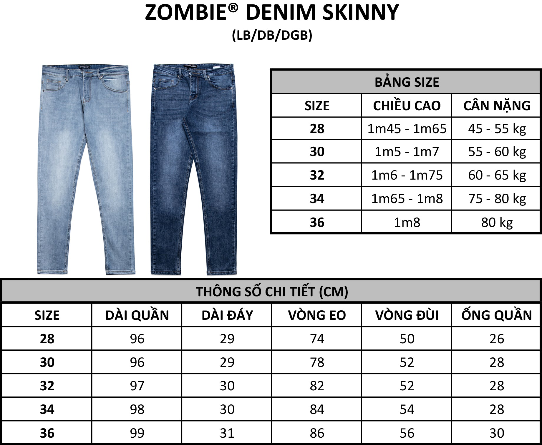 ZOMBIE® Denim Skinny DB